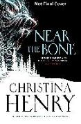 Cover-Bild zu Henry, Christina: Near the Bone