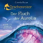 Cover-Bild zu Funke, Cornelia: Drachenreiter 3. Der Fluch der Aurelia. 2 MP3-CDs