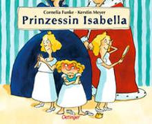Cover-Bild zu Funke, Cornelia: Prinzessin Isabella
