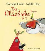 Cover-Bild zu Funke, Cornelia: Die Glücksfee