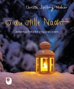 Cover-Bild zu Spilling-Nöker, Christa: O du stille Nacht