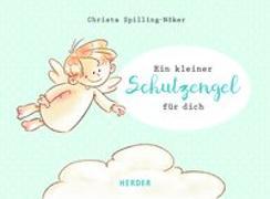Cover-Bild zu Spilling-Nöker, Christa: Ein kleiner Schutzengel für dich