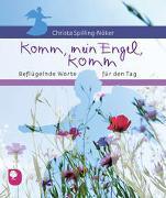 Cover-Bild zu Spilling-Nöker, Christa: Komm, mein Engel, komm