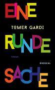 Cover-Bild zu Gardi, Tomer: Eine runde Sache