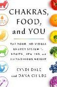 Cover-Bild zu Childs, Dana: Chakras, Food, and You