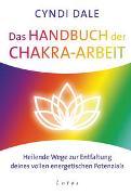Cover-Bild zu Dale, Cyndi: Das Handbuch der Chakra-Arbeit