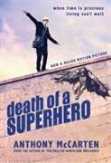 Cover-Bild zu McCarten, Anthony: Death of a Superhero