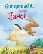 Cover-Bild zu Motschiunig, Ulrike: Gut gemacht, kleiner Hase!