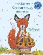 Cover-Bild zu Motschiunig, Ulrike: Viel Glück zum Geburtstag, kleiner Fuchs!