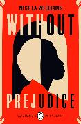 Cover-Bild zu Williams, Nicola: Without Prejudice