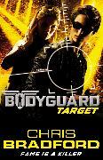 Cover-Bild zu Bradford, Chris: Bodyguard: Target (Book 4)