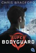 Cover-Bild zu Bradford, Chris: Super Bodyguard