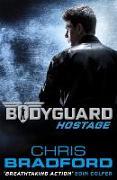 Cover-Bild zu Bradford, Chris: Bodyguard: Hostage (Book 1)