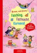 Cover-Bild zu Klein, Suse: Komm, wir feiern! Fasching, Fastnacht, Karneval