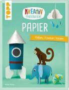 Cover-Bild zu Klobes, Miriam: Kreativ kinderleicht Papier