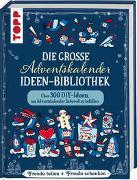 Cover-Bild zu Klobes, Miriam: Die große Adventskalender-Ideen-Bibliothek