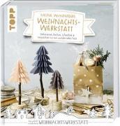 Cover-Bild zu Wicke, Susanne: Meine wunderbare Weihnachtswerkstatt