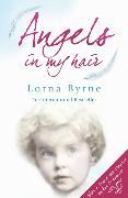 Cover-Bild zu Byrne, Lorna: Angels in My Hair