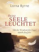 Cover-Bild zu Byrne, Lorna: Deine Seele leuchtet