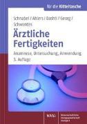 Cover-Bild zu Schnabel, Kai P. (Hrsg.): Ärztliche Fertigkeiten