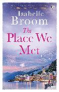 Cover-Bild zu Broom, Isabelle: The Place We Met