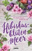 Cover-Bild zu Broom, Isabelle: Hibiskusblütenmeer