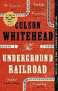 Cover-Bild zu Whitehead, Colson: The Underground Railroad