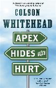 Cover-Bild zu Whitehead, Colson: Apex Hides the Hurt
