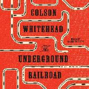 Cover-Bild zu Whitehead, Colson: The Underground Railroad (Oprah's Book Club)