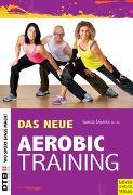 Cover-Bild zu Das neue Aerobic-Training von Slomka, Gunda