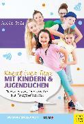 Cover-Bild zu Kreativer Tanz mit Kindern und Jugendlichen (eBook) von Dold, Julia
