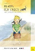 Cover-Bild zu Pilates für Kinder (eBook) von Adler, Suzanne