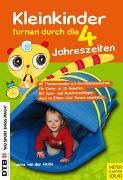 Cover-Bild zu Kleinkinder turnen durch die vier Jahreszeiten von Heide, Sabine van der