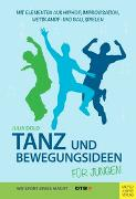 Cover-Bild zu Tanz- und Bewegungsideen für Jungen von Dold, Julia
