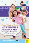 Cover-Bild zu Kreativer Tanz mit Kindern und Jugendlichen von Dold, Julia