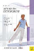 Cover-Bild zu Aktiv kontra Osteoporose (eBook) von Paul, Gudrun