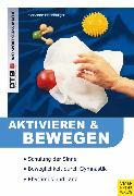 Cover-Bild zu Aktivieren und Bewegen von älteren Menschen (eBook) von Eisenburger, Marianne