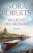 Cover-Bild zu Roberts, Nora: Im Licht des Mondes