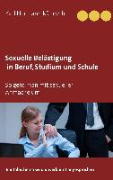 Cover-Bild zu Sexuelle Belästigung in Beruf, Studium und Schule von Künneth, Karl Hermann