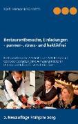 Cover-Bild zu Restaurantbesuche, Einladungen - pannen-, stress- und hektikfrei von Künneth, Karl Hermann