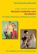 Cover-Bild zu Das Benimm-Handbuch zum Berufsstart von Künneth, Karl Hermann