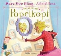 Cover-Bild zu Kling, Marc-Uwe: Prinzessin Popelkopf