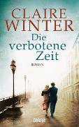 Cover-Bild zu Winter, Claire: Die verbotene Zeit