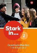 Cover-Bild zu Bogenrieder, Bettina: Stark in ... Gesellschaftslehre - Ausgabe 2017