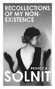 Cover-Bild zu Solnit, Rebecca: Recollections of My Non-Existence