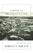 Cover-Bild zu Solnit, Rebecca: A Book of Migrations