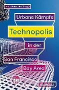 Cover-Bild zu Schwaller, Katja (Hrsg.): Technopolis