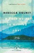Cover-Bild zu Solnit, Rebecca: A Field Guide To Getting Lost