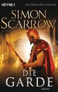 Cover-Bild zu Scarrow, Simon: Die Garde