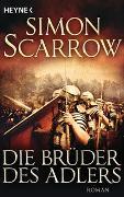 Cover-Bild zu Scarrow, Simon: Die Brüder des Adlers